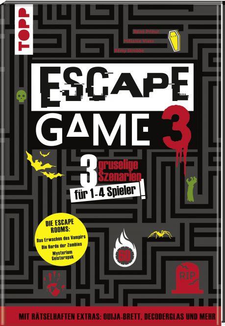 Escape Game 3 HORROR 3 gruselige Escape Rooms ab 16: Das Erwachen des Vampirs, Die Horde der Zombies, Mysterium Geisterspuk