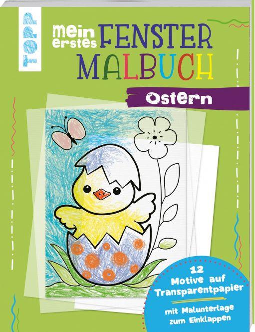 Mein erstes Fenster-Malbuch Ostern